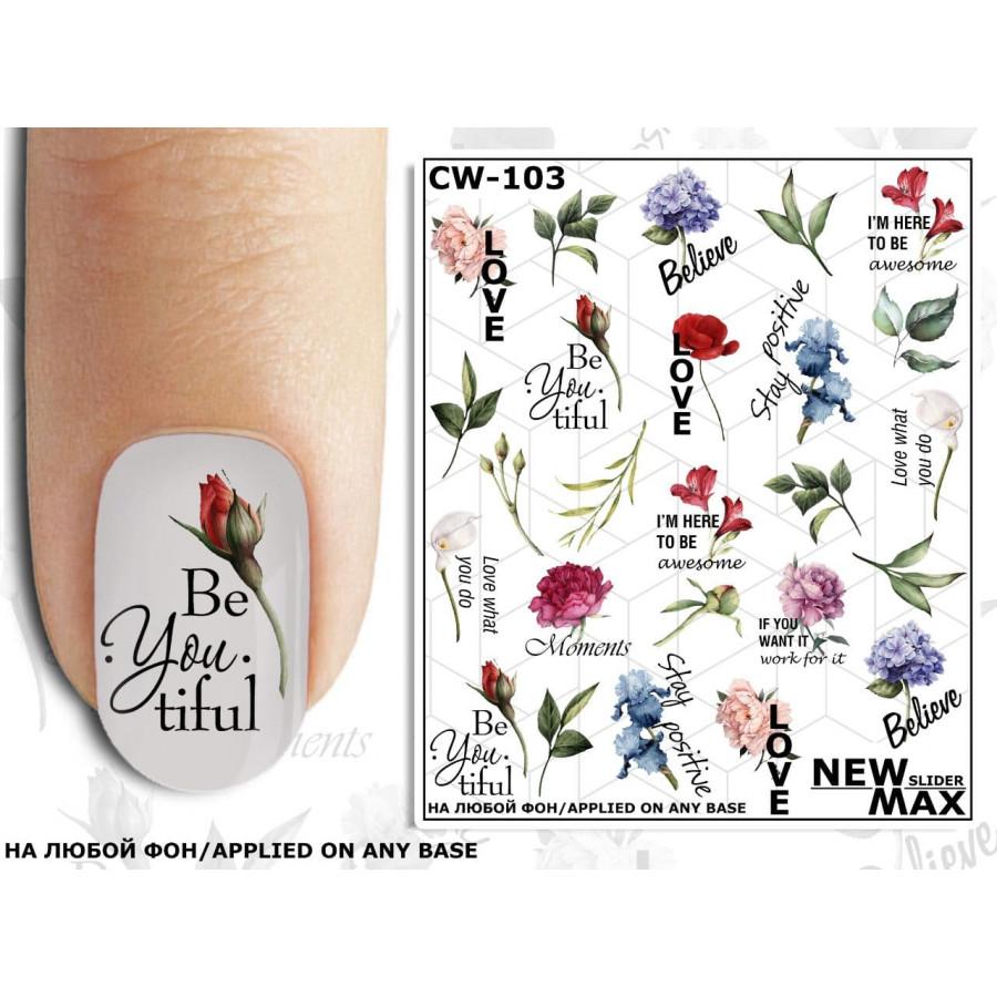 CW - 103 Слайдер дизайн для нігтів NEW MAX квіти, написи